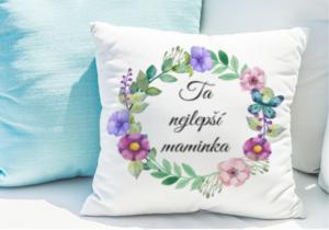 Polštářek s potiskem jako dárek pro maminku ke dni matek