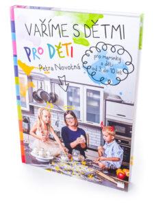 Vaříme s dětmi pro děti patří mezi knihy pro maminky